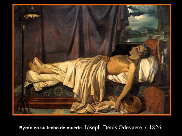 Byron en su lecho de muerte.   Joseph-Denis Odevaere,  c  1826
