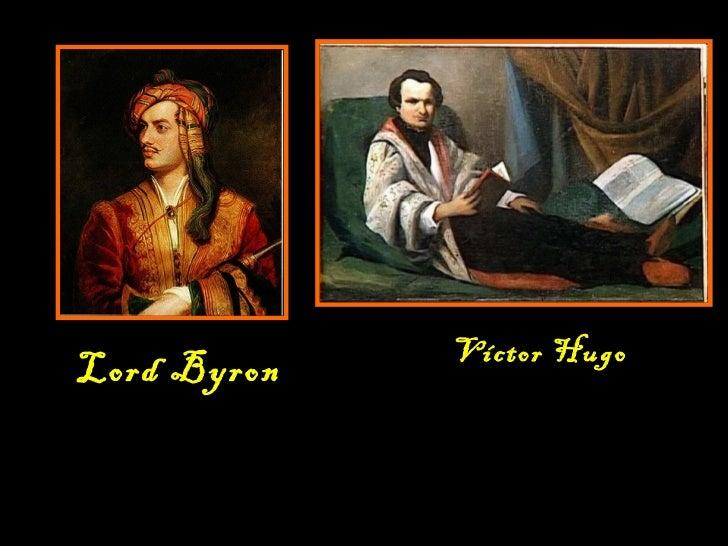Lord Byron Víctor Hugo