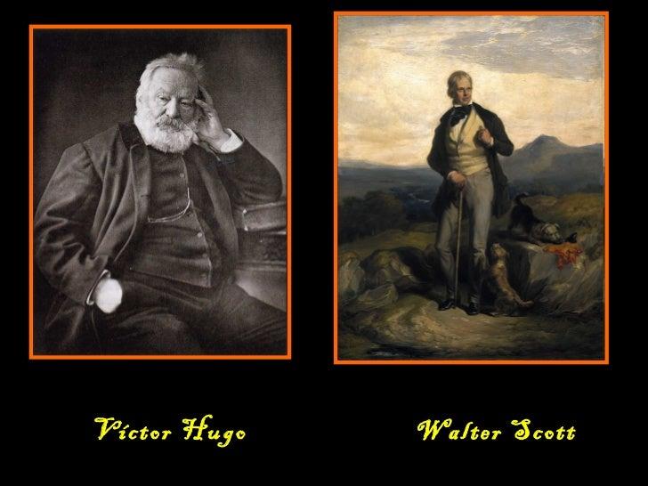 Víctor Hugo Walter Scott