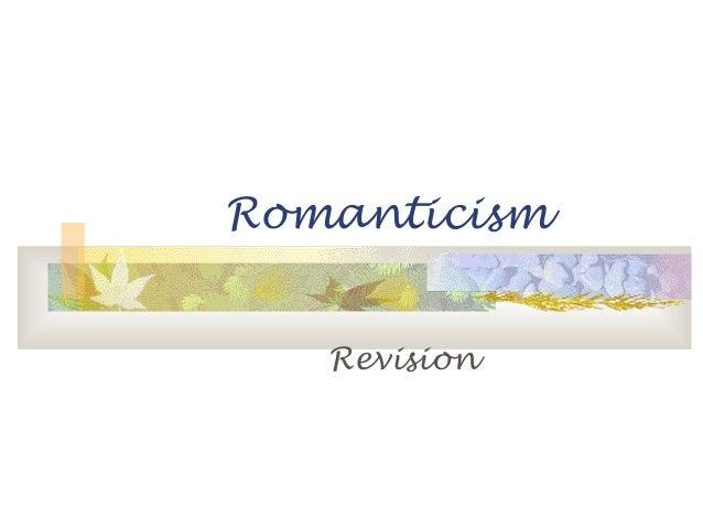Romanticism Revision