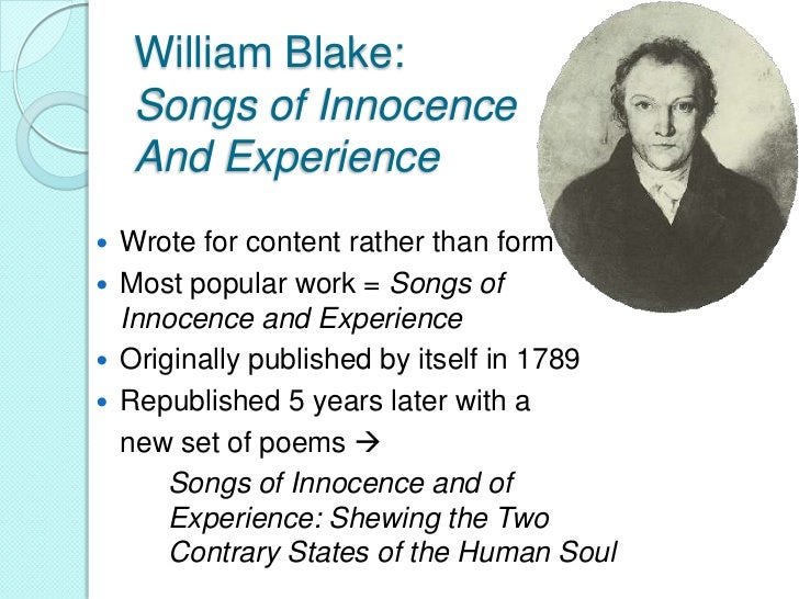 """Songs of Innocenceand Experience   Main theme of the poems =    Blake""""s belief that children lost    their """"innocence"""" as..."""
