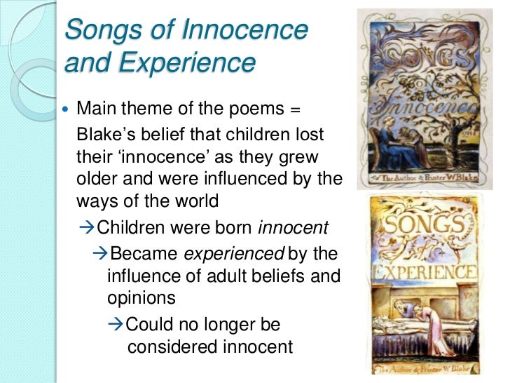 William Blake's Songs of Innocence and Songs of Experience Essay