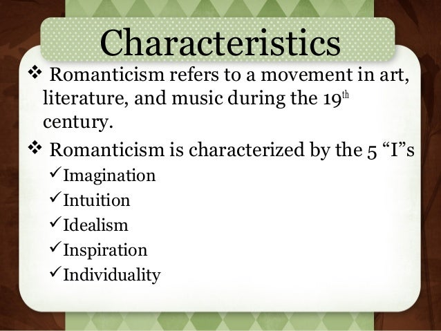 what are the characteristics of romantic art