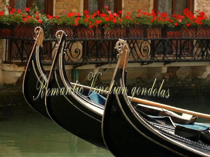 Romantic venetian gondolas