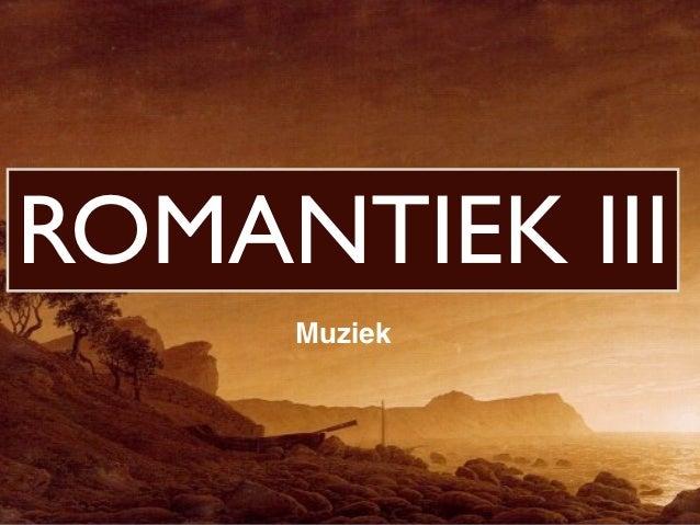 ROMANTIEK III     Muziek