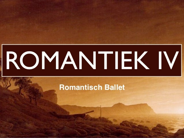ROMANTIEK IV   Romantisch Ballet