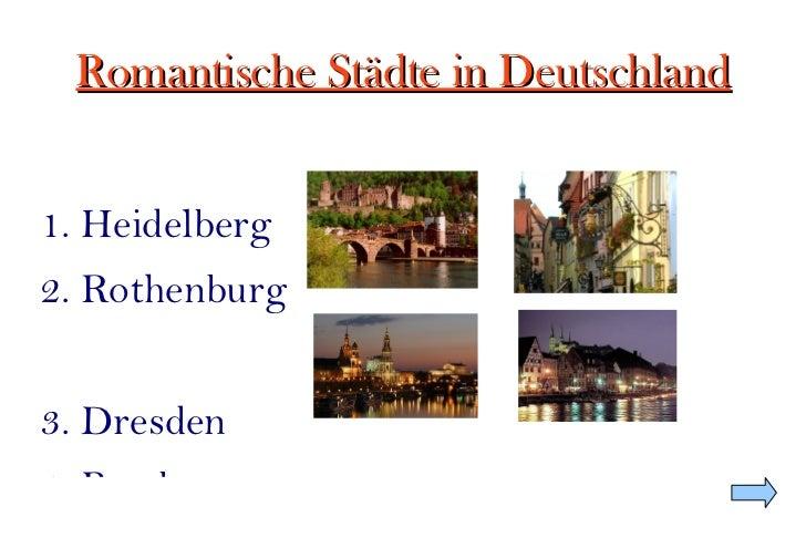 Romantische Städte in Deutschland 1. Heidelberg 2. Rothenburg 3. Dresden 4. Bamberg F:TIC - Profundizaciónheidelberg.jpg F...