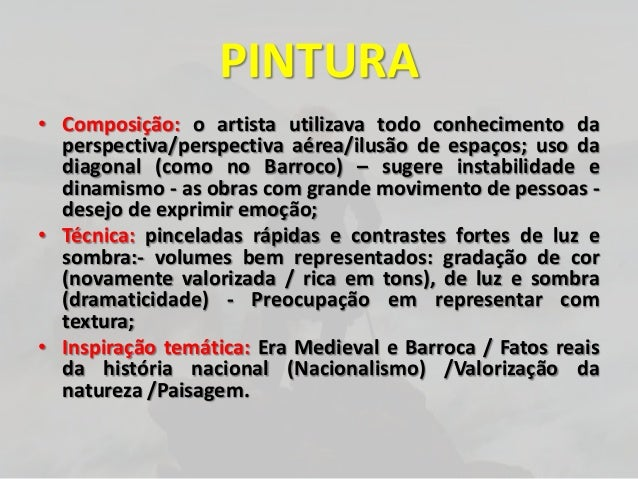 PINTURA• Composição: o artista utilizava todo conhecimento daperspectiva/perspectiva aérea/ilusão de espaços; uso dadiagon...