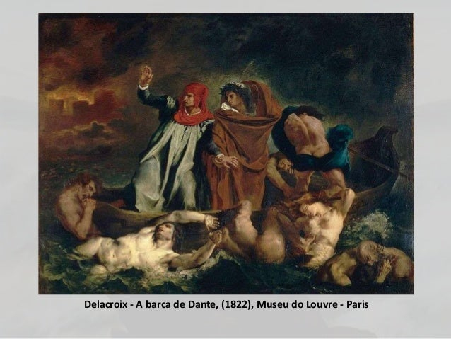 Delacroix - A barca de Dante, (1822), Museu do Louvre - Paris