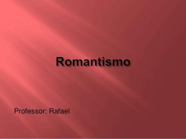 Professor: Rafael