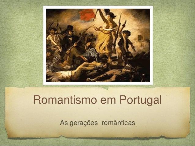 Romantismo em Portugal    As gerações românticas