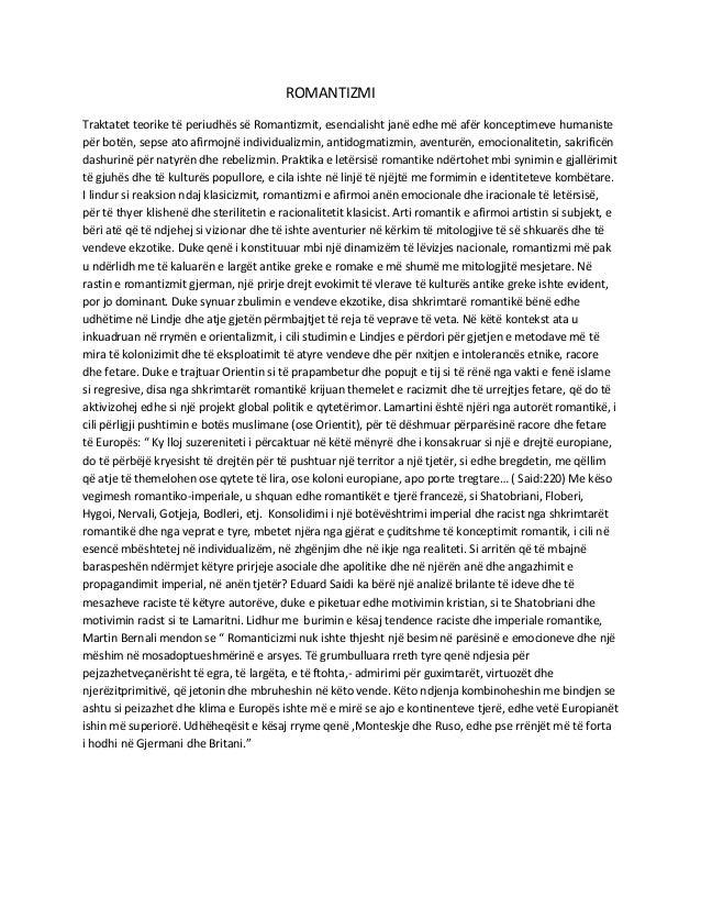 ROMANTIZMITraktatet teorike të periudhës së Romantizmit, esencialisht janë edhe më afër konceptimeve humanistepër botën, s...