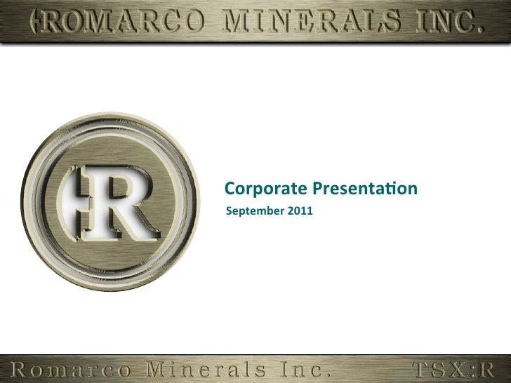 Corporate Presenta,on September 2011