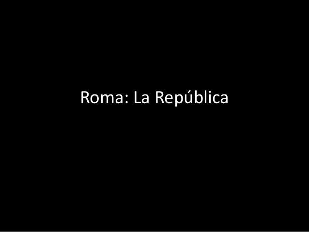 Roma: La República