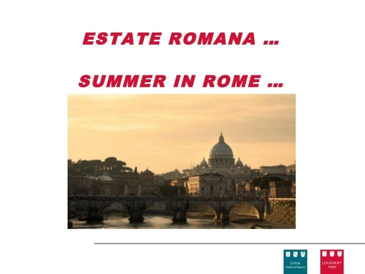ESTATE ROMANA …SUMMER IN ROME …