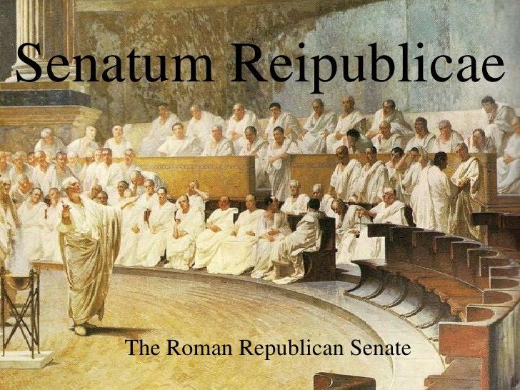 Senatum Reipublicae    The Roman Republican Senate