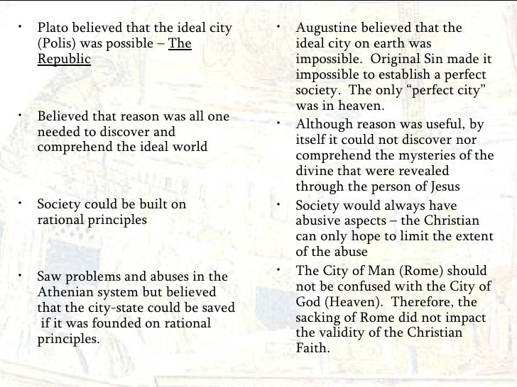 comparison of augustine and plato Augustine of hippo/augustine's theory of but is a regulative principle evident only in the moment of making a comparison for both augustine and plato.