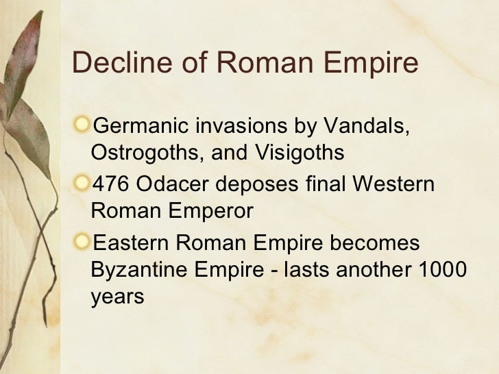 an analysis of the causes for the decline of the roman empire Free essay on decline and fall of rome  one of the reasons for the success of the roman empire was that the  history in a comparative analysis of.