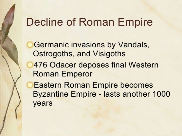 fall of roman empire essay The roman empire was one of the most powerful empires in the history of mankind in fact, it may even be considered the most powerful empire to have ever existed however, the mighty empire of rome has fallen there are many events which many scholars and historians believe have lead to the fall of.