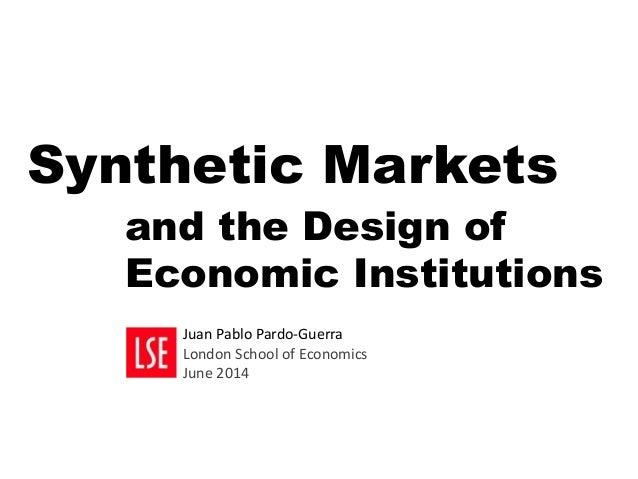 Juan Pablo Pardo-Guerra, Synthetic Markets and the Design