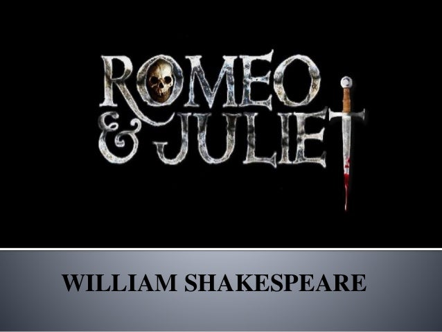 romeo and juliet powerpoint template - romeo and juliet by william shakespeare