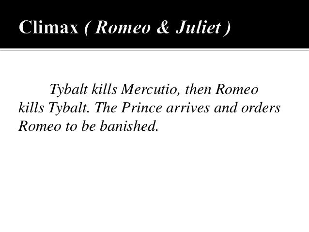 climax of romeo and juliet