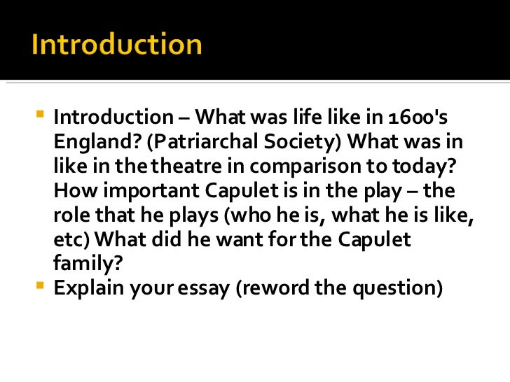 romeo and juliet essay on romeo It is all correct and about romeo and juliet however, the person marking the  essay already knows the play and all the background details, and this  introduction.