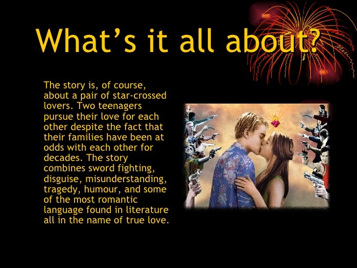 romeo and juliet presentation People invited to a presentation do not need a prezi account this link expires 10 minutes after you close the presentation  romeo & juliet your essay.