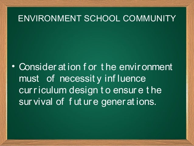factors considered in curriculum development Curriculum implementation could be hindered by a lack of the positive factors identified above in addition, the following factors could have a negative impact on curriculum change staffing issues.