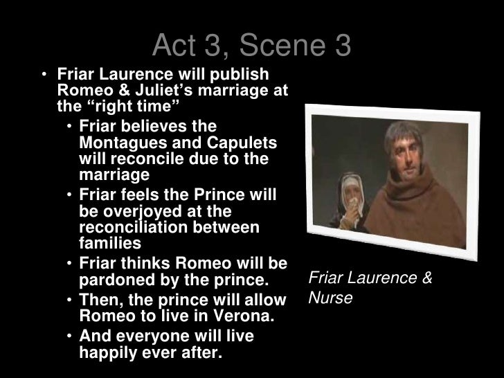 friar lawrence and the nurse essay The nurse and friar lawrence parallel each other in the play in the way they both are protecting the secrecy of their marriage, protecting themselves from danger and both care about romeo and juliet the nurse and friar lawrence never meet during the play and are unaware of each other.