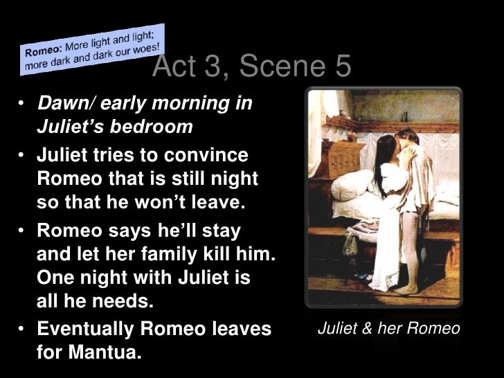 romeo and juliet act final act 3 scene 5bull