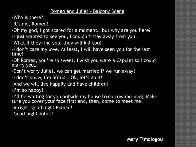 romeo and juliet analysis of balcony scene Unlike most editing & proofreading services, we edit for everything: grammar, spelling, punctuation, idea flow, sentence structure, & more get started now.