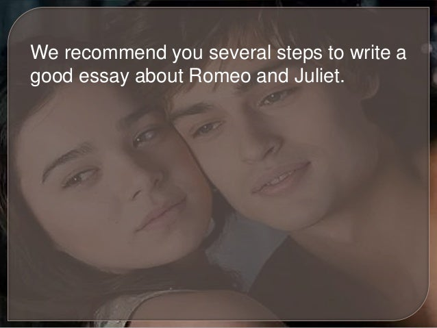 good essay questions for romeo and juliet Book reports essays: romeo and juliet search read it and jot down questions or suggestion on a post-it romeo & juliet essay romeo and juliet.