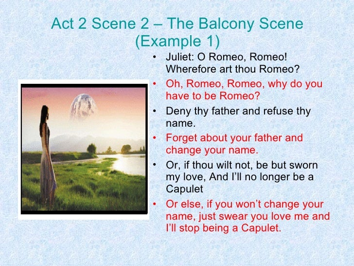 Romeo and juliet reflection statement for Balcony quotes