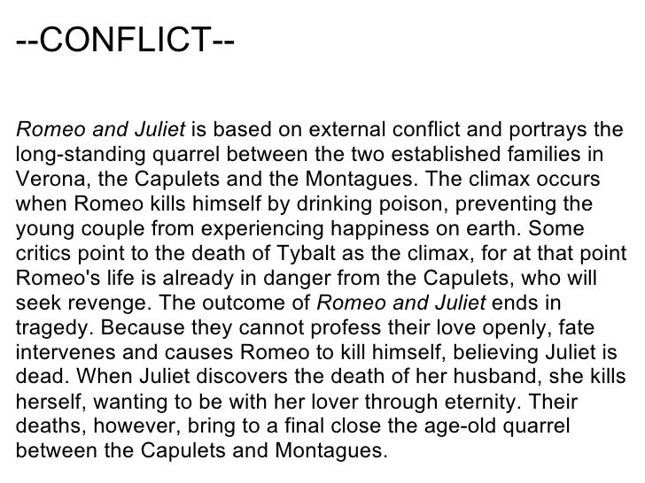 "romeo and juliet conflict essay plan ""romeo and juliet"" how are violence and conflict  essay sample on ""romeo and juliet  to comfort juliet with her plan to have romeo poisoned and."