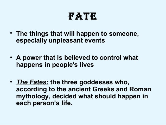 romeo and juliet on fate The durability of adaptation: fate and fortune in romeo  the durability of adaptation: fate and  on the thematic influence of fate throughout romeo and juliet.