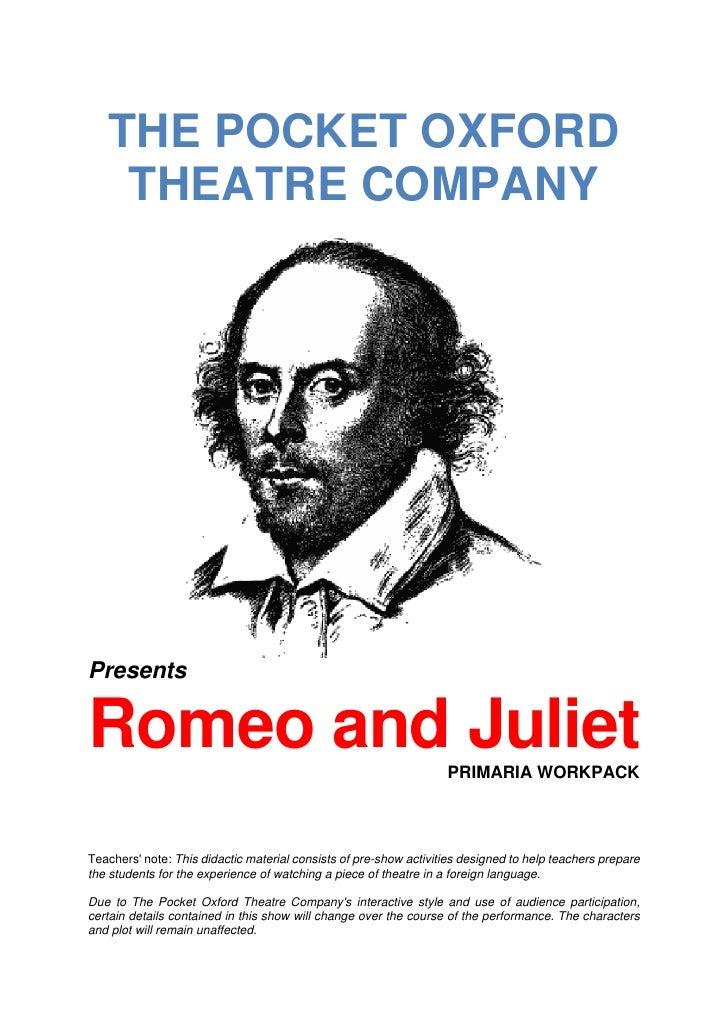 THE POCKET OXFORD    THEATRE COMPANYPresentsRomeo and Juliet                                                   PRIMARIA WO...
