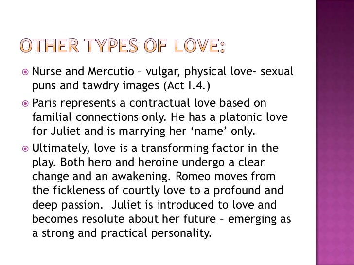 love and hate key themes in william shakespeares play romeo and juliet Shakespeare's presentation of love and hate is romeo and juliet's sonnet later in the play contains and some of the key themes in romeo and juliet.