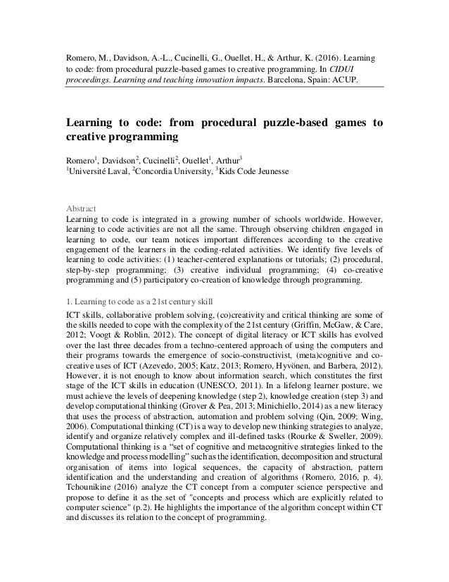 Romero, M., Davidson, A.-L., Cucinelli, G., Ouellet, H., & Arthur, K. (2016). Learning to code: from procedural puzzle-bas...