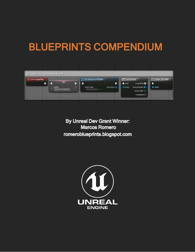 Romero blueprint compendium blueprints compendium by unreal dev grant winner marcos romero romeroblueprintsspot malvernweather Image collections