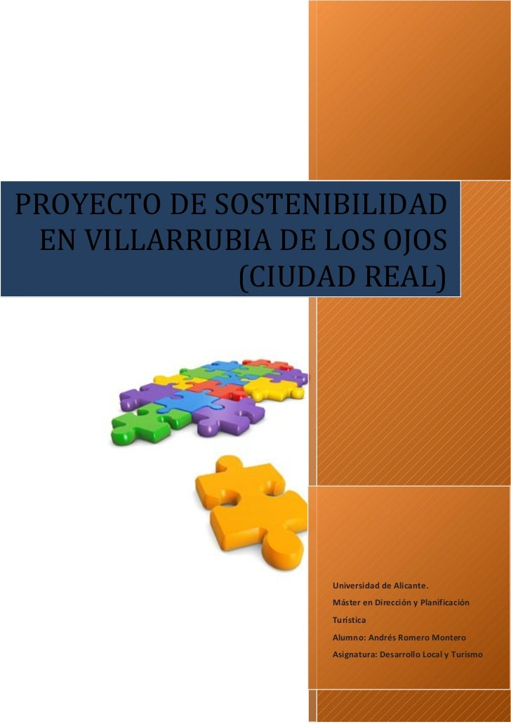 PROYECTO DE SOSTENIBILIDAD EN VILLARRUBIA DE LOS OJOS             (CIUDAD REAL)                   Universidad de Alicante....