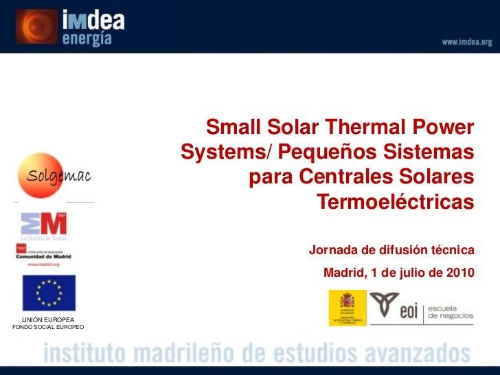 Small Solar Thermal Power                        Systems/ Pequeños Sistemas                              para Centrales So...