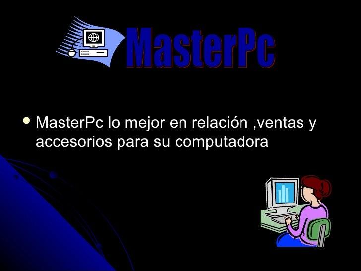  MasterPclo mejor en relación ,ventas y accesorios para su computadora