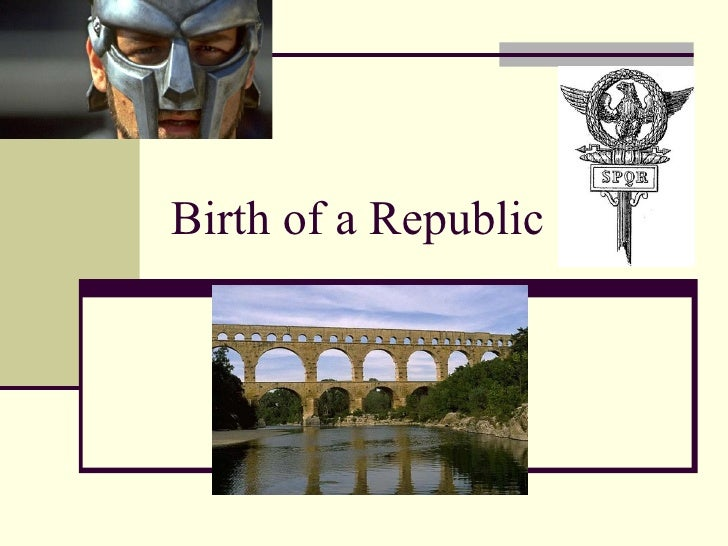 Birth of a Republic