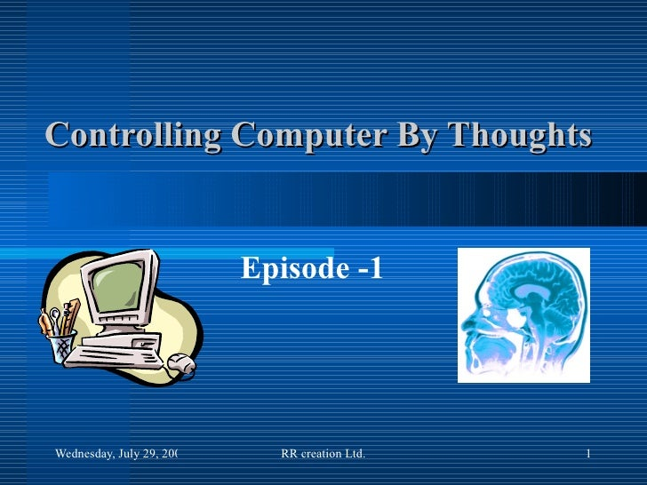 Controlling Computer By Thoughts Episode -1
