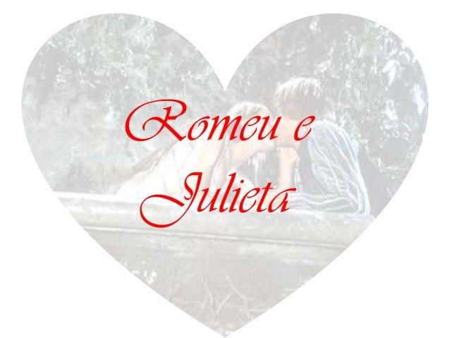 Romeu eJulieta