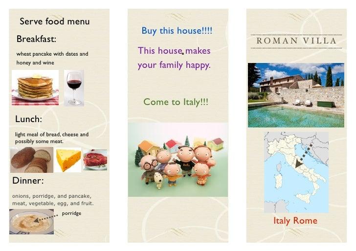 Serve food menu                                   Buy this house!!!! Breakfast:                                           ...