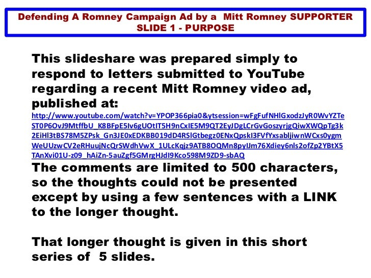 Defending A Romney Campaign Ad by a Mitt Romney SUPPORTER                     SLIDE 1 - PURPOSE  This slideshare was prepa...