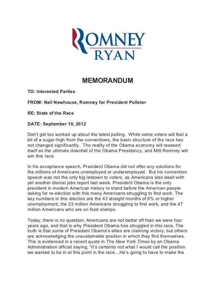 MEMORANDUMTO: Interested PartiesFROM: Neil Newhouse, Romney for President PollsterRE: State of the RaceDATE: September 10,...