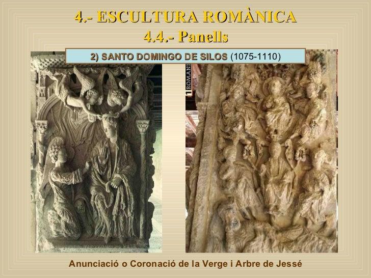 4.- ESCULTURA ROMÀNICA 4.4.- Panells Anunciació o Coronació de la Verge i Arbre de Jessé 2) SANTO DOMINGO DE SILOS  (1075-...